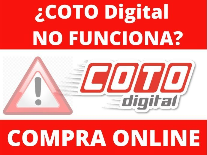 COTO DIGITAL NO FUNCIONA